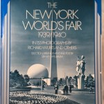 The New York World's Fair, 1939/1940: in 155 Photographs by Richard Wurts and Others