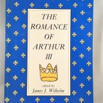 Romance of Arthur III: Works from Russia to Spain, Norway to Italy