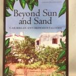 Beyond Sun and Sand: Caribbean Environmentalisms