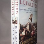 Divided Loyalties: How the American Revolution Came to New York