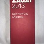 2013 New York City Shopping (Zagat Survey: New York City Food Lover's & Shopping Guide)