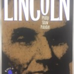 The Presidency of Abraham Lincoln (American Presidency (Univ of Kansas Paperback))