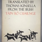 The Tain. Translated from the Irish Epic Tain Bo Cuailnge.