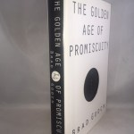 The Golden Age of Promiscuity