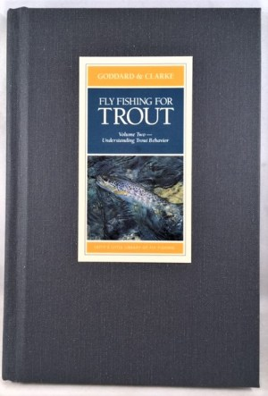 Fly Fishing for Trout Vol. II. Understanding Trout Behavior