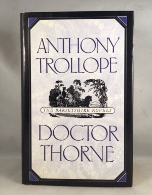 Doctor Thorne (The Barsetshire Novels)