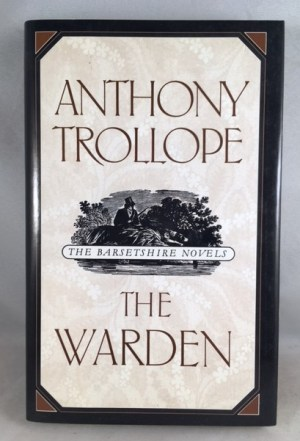 The Warden (The Barsetshire Novels)