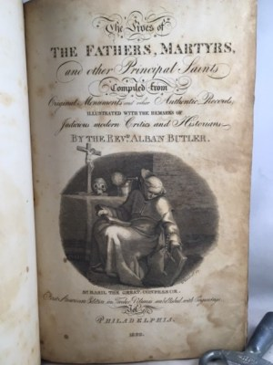 The Lives of The Fathers, Martyrs, and Other Principal Saints; Compiled from Original Monuments and Other Authentic Records: Illustrated with The Remarks of Judicious Modern Critics and Historians : Volume 6 [only, of 12]