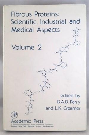 Fibrous Proteins: Scientific, Industrial & Medical Aspects (vol. 2)