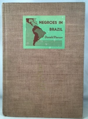 Negroes in Brazil: A Study of Race Contact at Bahia
