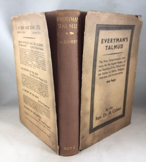 Everyman's Talmud The First Comprehensive Summary, for the English Reader, of the Teaching of the Talmud and the Rabbis on Ethics, Religion, Folk-lore, and Jurisprudence