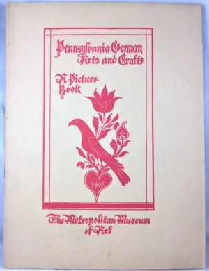 Pennsylvania German Arts and Crafts: A Picture-book