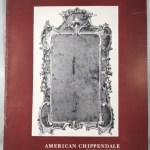 American Chippendale Furniture: A Picture Book