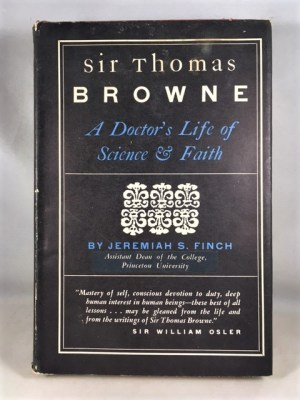 Sir Thomas Browne: A Doctor's Life of Science & Faith