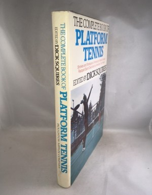 The Complete Book of Platform Tennis