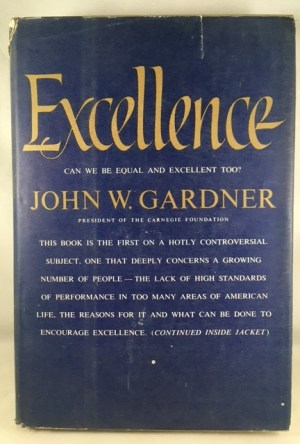 Excellence. Can We Be Equal and Excellent Too?