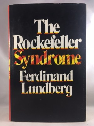 The Rockefeller Syndrome