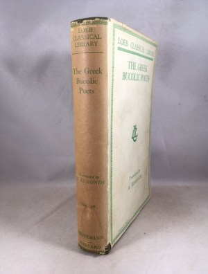 Greek Bucolic Poets: Theocritus. Bion. Moschus (Loeb Classical Library No. 28)