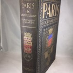 Paris. With Drawings in Color & Monotone by George Wharton Edwards
