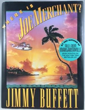 Where Is Joe Merchant?: A Novel Tale