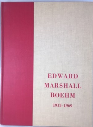 Edward Marshall Boehm, 1913-1969