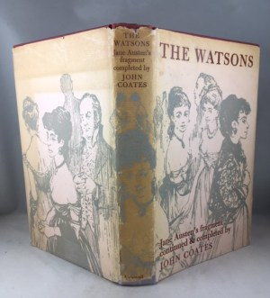 The Watsons: Jane Austen's Fragment Continued and Completed by John Coates