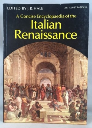 A Concise Encyclopaedia of the Italian Renaissance
