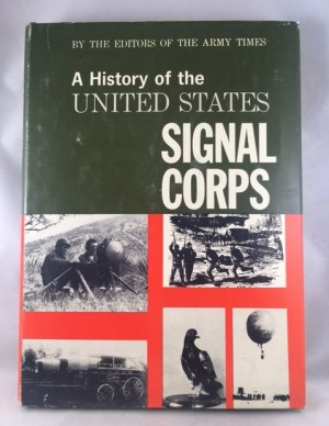 A History of the United States Signal Corps