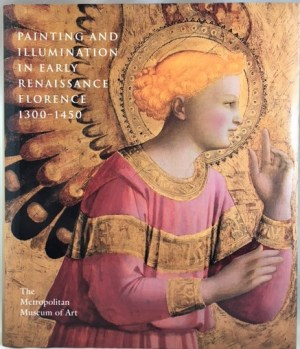 Painting and Illumination in Early Renaissance Florence, 1300-1450