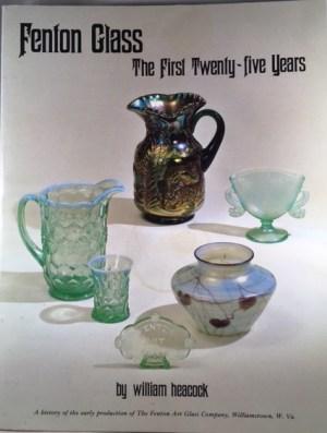 Fenton Glass the First Twenty-five Years 1907 - 1932