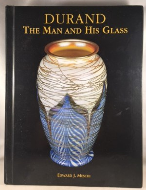 Durand: The Man and His Glass