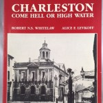 Charleston: Come Hell or High Water (A History in Photographs)