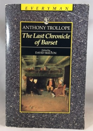Last Chronicle of Barset (Everyman's Library)