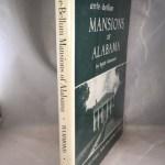Ante-Bellum Mansions of Alabama