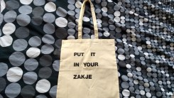 Tote Put it in your zakje