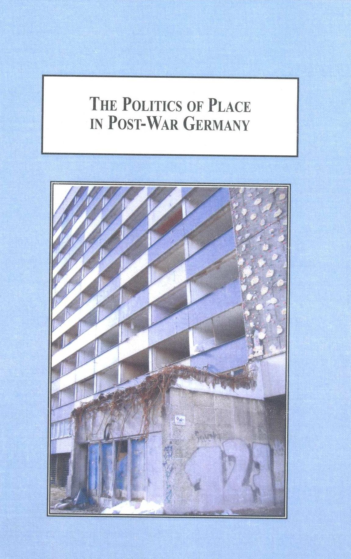The Politics of Place in Postward Literature