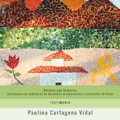 LIBRILLO_Testimonio Paulina Cartagena Vidal