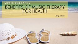 5 Benefits of Music Therapy for Health