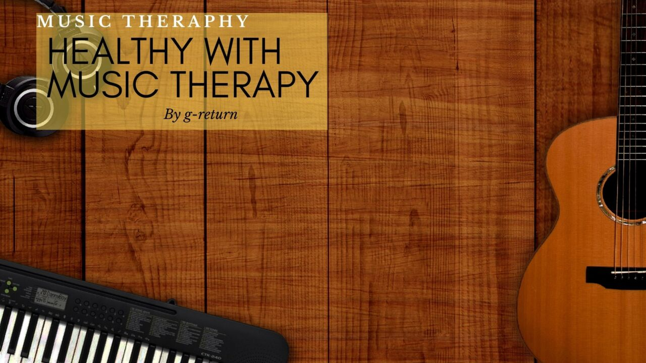 Healthy-with-Music-Therapy