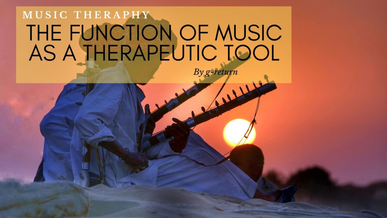 The-Function-of-Music-As-a-Therapeutic-Tool