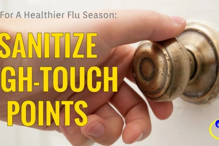 Tips For A Healthier Flu Season: #3 of 7 Sanitize High-Touch Point