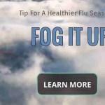 tips for a healthier flu season fog it up https://germzbegone.com probiotic fog service