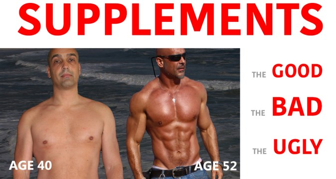 Supplements - the GOOD, the BAD and the UGLY 1