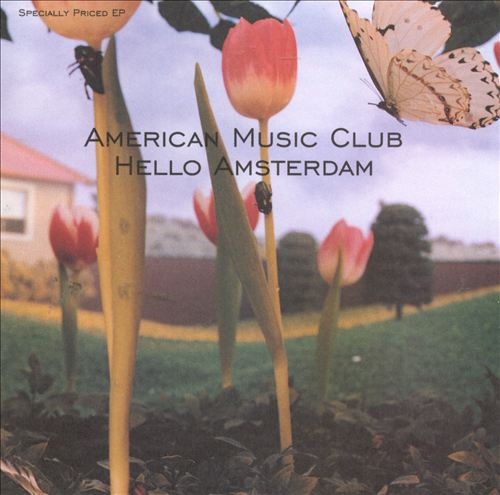 American_Music_Club_-_Hello_Amsterdam