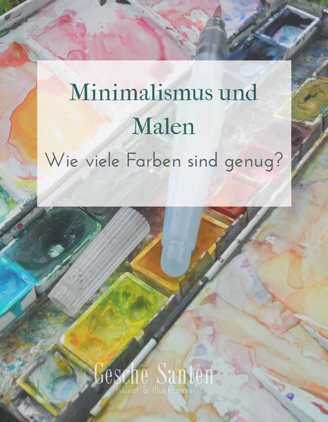 Malen und Minimalismus - Gesche Santen Blog