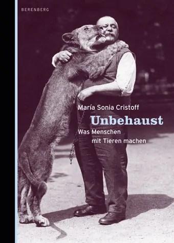 María Sonia Cristoff, Unbehaust, Buchcover; Quelle: berenberg-verlag.de