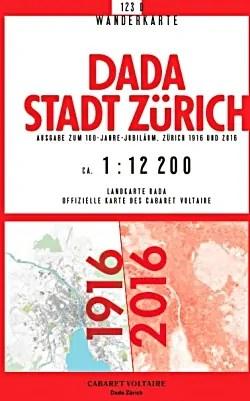 Dada-Stadtplan 1919/2016, Quelle: fleursdumal.nl