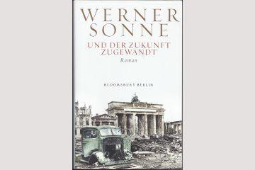 """Cover Werner Sonne """"Und der Zukunft zugewandt"""""""