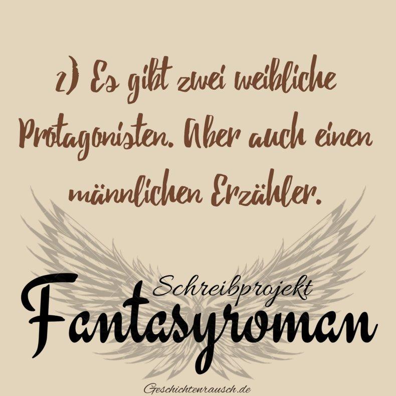 """Fakt 2 über mein Schreibprojekt """"Fantasyroman"""": Es git zwei weibliche Protagonistinnen aber auch einen Erzähler"""