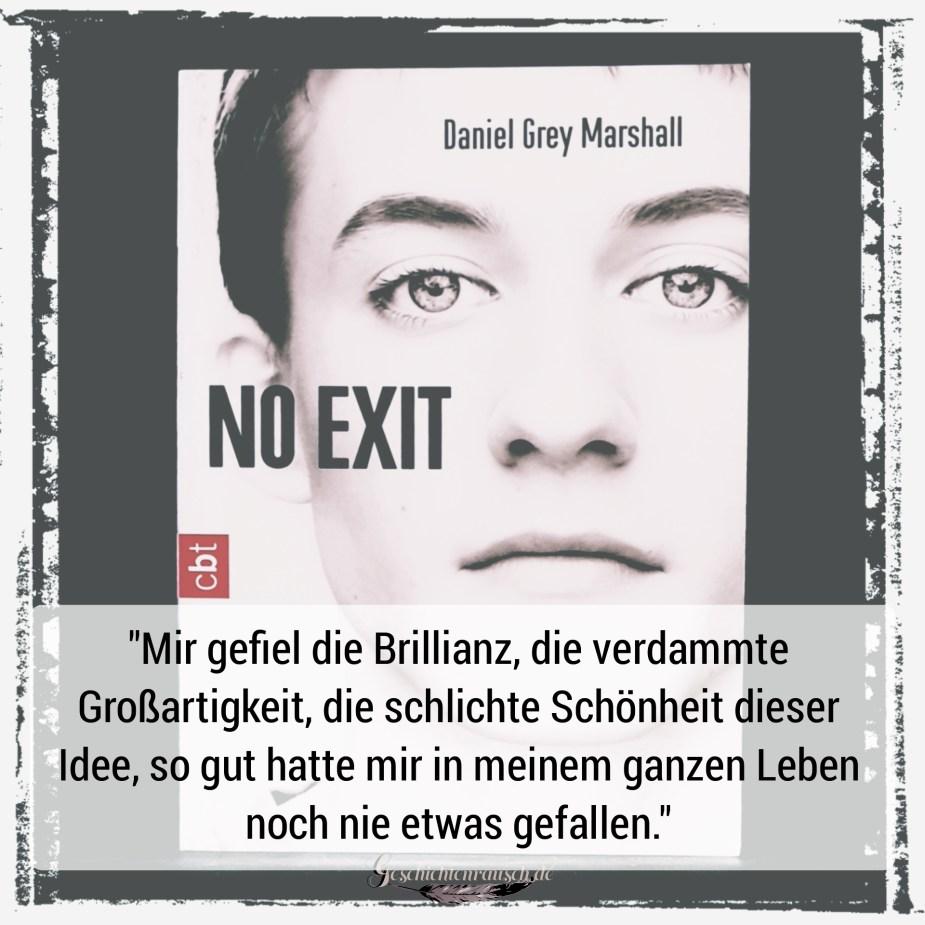 Zitat aus No Exit von Daniel Grey Marshall